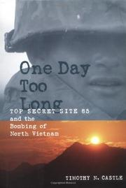 ONE DAY TOO LONG by Timothy N. Castle