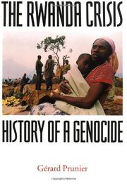 THE RWANDA CRISIS: History of a Genocide by G'rard Prunier