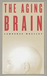 THE AGING BRAIN by Lawrence Whalley
