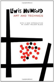 ART AND TECHNICS by Lewis Mumford
