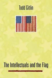 Book Cover for THE INTELLECTUALS AND THE FLAG