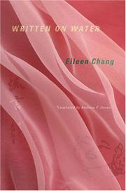 WRITTEN ON WATER by Eileen Chang