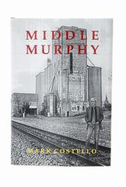 MIDDLE MURPHY by Mark Costello