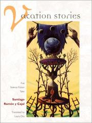 VACATION STORIES by Santiago Ramón y Cajal