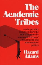 THE ACADEMIC TRIBES by Hazard Adams