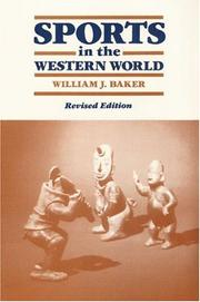 SPORTS IN THE WESTERN WORLD by William J. Baker
