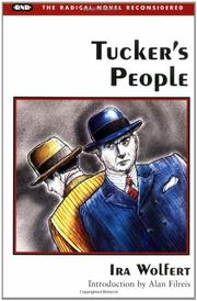 TUCKER'S PEOPLE by Ira Wolfert