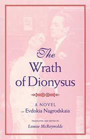 THE WRATH OF DIONYSUS by Evdokia Nagrodskaia