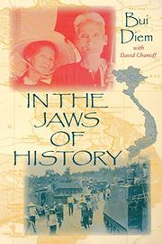 IN THE JAWS OF HISTORY by Diem Bui with David Chanoff