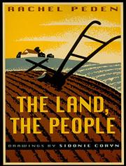 THE LAND, THE PEOPLE by Rachel Peden