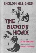 THE BLOODY HOAX by Sholem Aleichem