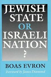 JEWISH STATE OR ISRAELI NATION? by Boas Evron