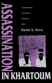 ASSASSINATION IN KHARTOUM by David A. Korn