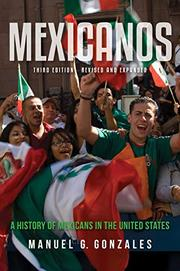 MEXICANOS by Manuel G. Gonzales