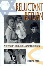 RELUCTANT RETURN by David W. Weiss