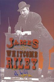 JAMES WHITCOMB RILEY by Elizabeth J. van Allen