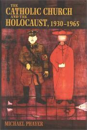 Cover art for THE CATHOLIC CHURCH AND THE HOLOCAUST, 1930-1965