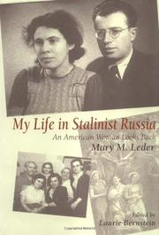 MY LIFE IN STALINIST RUSSIA by Mary M. Leder