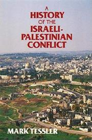 A HISTORY OF THE ISRAELI-PALESTINIAN CONFLICT by Mark Tessler