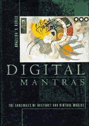 DIGITAL MANTRAS by Steven Holtzman