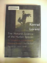 THE NATURAL SCIENCE OF THE HUMAN SPECIES by Konrad Lorenz