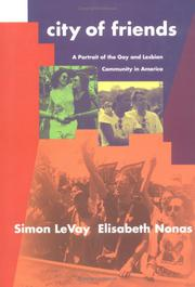 CITY OF FRIENDS by Simon LeVay
