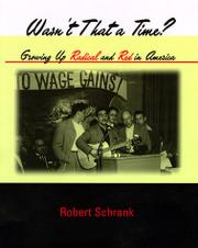 WASN'T THAT A TIME? by Robert Schrank
