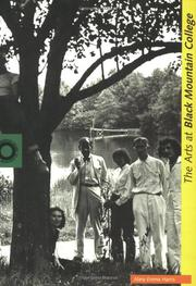 THE ARTS AT BLACK MOUNTAIN COLLEGE by Mary Emma Harris