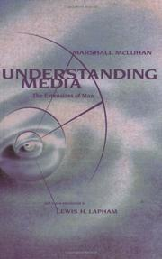UNDERSTANDING MEDIA by Marshall McLuhan
