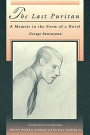 THE LAST PURITAN by George Santayana