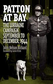 PATTON AT BAY by John Nelson Rickard