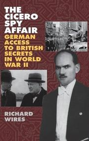 THE CICERO SPY AFFAIR by Richard Wires