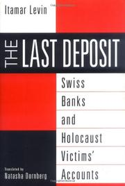 THE LAST DEPOSIT by Itamar Levin