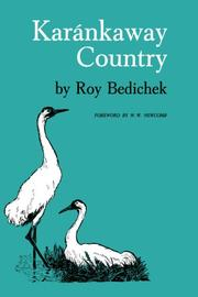 KARANKAWAY COUNTRY by Roy Bedichek