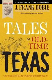 TALES OF OLD-TIME TEXAS by J. Frank Dobie