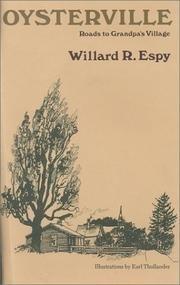 OYSTERVILLE: Roads to Grandpa's Village by Willard R. Espy