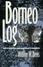 BORNEO LOG by William W. Bevis