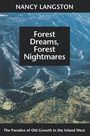 FOREST DREAMS, FOREST NIGHTMARES by Nancy Langston
