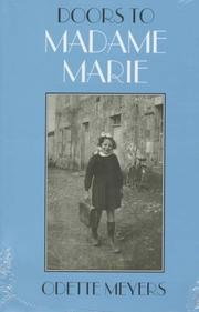 DOORS TO MADAME MARIE by Odette Meyers