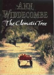 THE CLEMATIS TREE by Anne Widdecombe