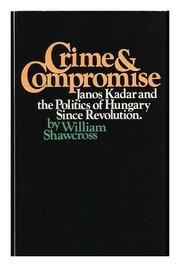 CRIME AND COMPROMISE by William Shawcross