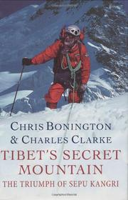 TIBET'S SECRET MOUNTAIN by Chris Bonington