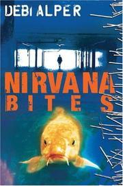 NIRVANA BITES by Debi Alper