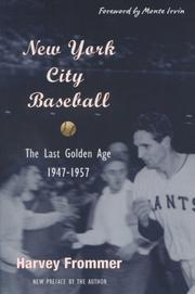 Book Cover for NEW YORK CITY BASEBALL: The Last Golden Age: 1947-1957