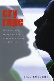 CRY RAPE by Bill Lueders