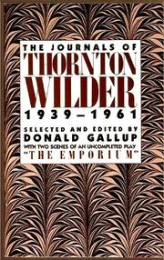 THE JOURNALS OF THORNTON WILDER  by Thornton Wilder