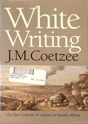 WHITE WRITING by J.M. Coetzee
