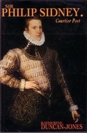 SIR PHILIP SIDNEY by Katherine Duncan-Jones