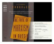 THE FATE OF MARXISM IN RUSSIA by Alexander Yakovlev