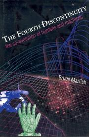 THE FOURTH DISCONTINUITY by Bruce Mazlish